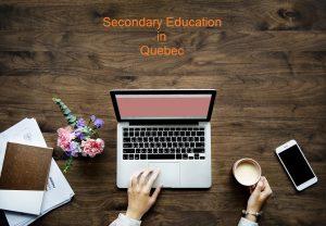 تحصیلات متوسطه در استان کبک کانادا چگونه است؟